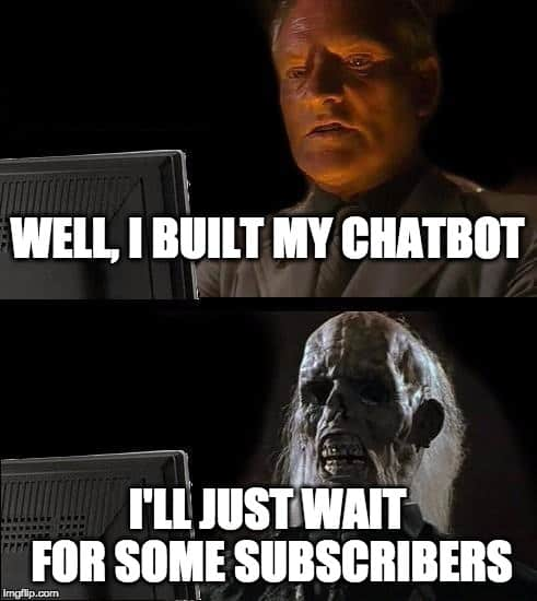 grow chatbot subscribers
