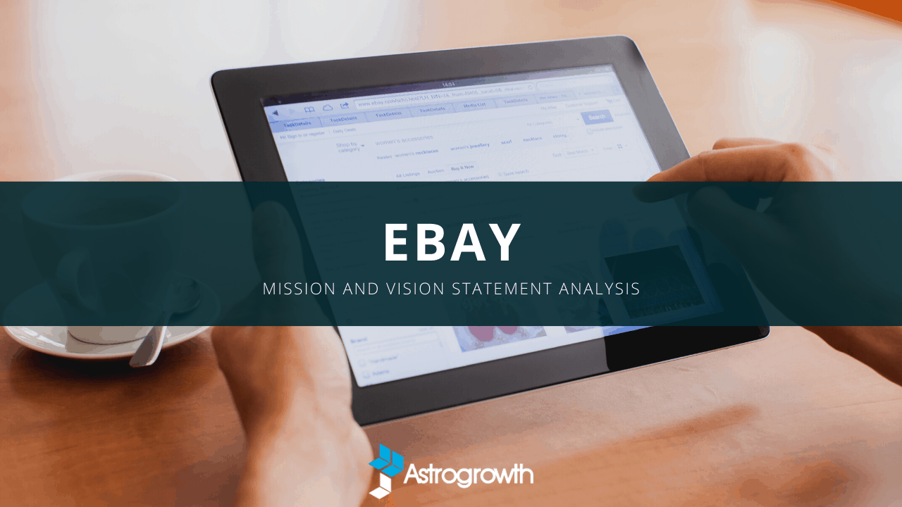 Ebay S Mission Statement And Vision Analysis 2020